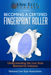 "(888) 498-4234 National Live Scan Association (NLSA) Fingerprint Rolling Handbook http://NationalLiveScan.org. Text message ""LIVESCAN"" at 424.348.4234 to learn more about the Fingerprint Rolling Certification Program."