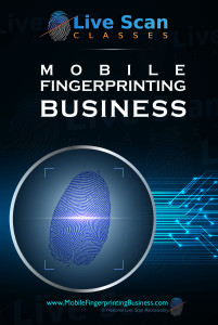 888.498.4234 National Live Scan Association (NLSA) Mobile Fingerprinting Service Business Workshops. http://MobileFingerprintingBusiness.com
